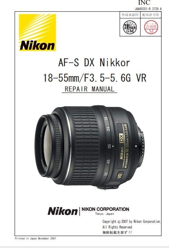 Nikon Af S Dx Nikkor 18 55mm 3 5 5 6g Vr Lens Service Manual Repair Guide Nikon Repair Guide Repair