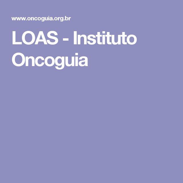 LOAS - Instituto Oncoguia