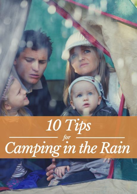 Here are 10 tips to prepare in case you find yourself camping in the rain. 10 Tips for Camping in the Rain http://www.active.com/outdoors/articles/10-tips-for-camping-in-the-rain?cmp=17N-DP10-BND30-SD70-DM10-T9-04182017-393