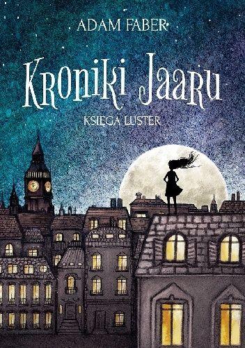 Okładka książki Kroniki Jaaru. Księga Luster