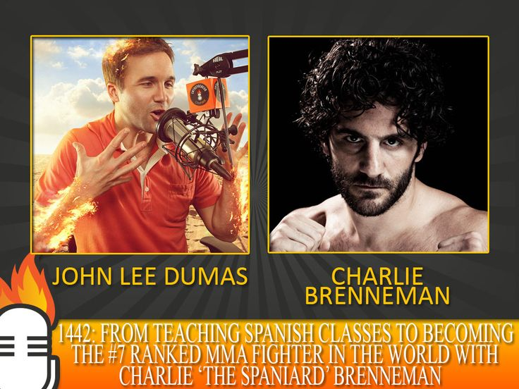 From teaching spanish classes to becoming the #7 ranked MMA fighter in the world with Charlie 'The Spaniard' Brenneman