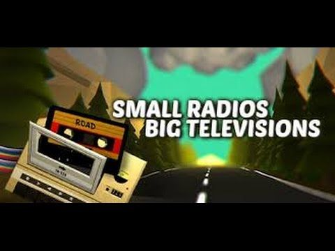 how to download small radios big televisions game free torrent  2016 !!n...