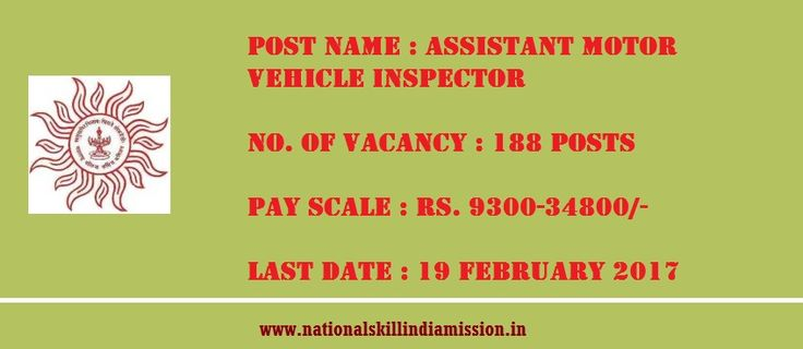 DEGREE/DIPLOMA JOBS  Maharashtra Public Service Commission-recruitment-188 vacancies-Assistant Motor Vehicle Inspector-Pay Scale : Rs. 9300-34800/-Apply Now-Last Date 19 February 2017  Advt No. : 02/2017  Job Details :  Post Name : Assistant Motor Vehicle Inspector No. of Vacancy : 188 Posts Pay Scale : Rs. 9300-34800/- Grade Pay : Rs.4300/- Eligibility Criteria :  Educational Qualification :  For More details click: