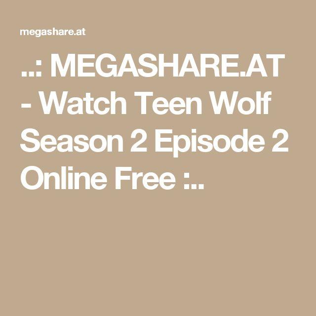 ..: MEGASHARE.AT - Watch Teen Wolf Season 2 Episode 2 Online Free :..