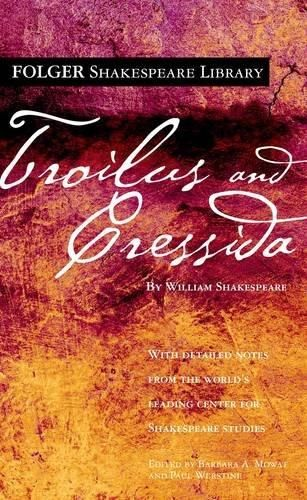 Troilus and Cressida Folger Shakespeare Library