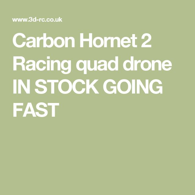 Carbon Hornet 2 Racing quad drone IN STOCK GOING FAST