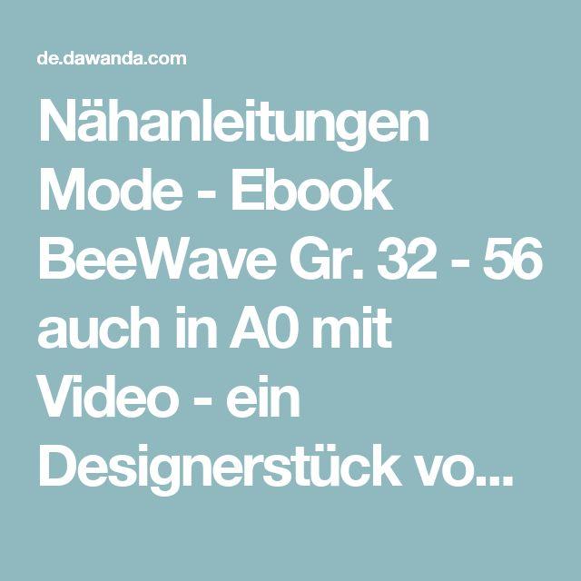 Nähanleitungen Mode - Ebook  BeeWave Gr. 32 - 56 auch in A0 mit Video - ein Designerstück von BeeKiddi bei DaWanda