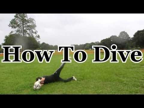 ▶ Goalkeeper Training: How to Dive Without Hurting Yourself - YouTube