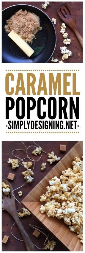 Quick 4-Ingredient Caramel Popcorn - such a simple and delicious recipe for ooey-gooey caramel popcorn
