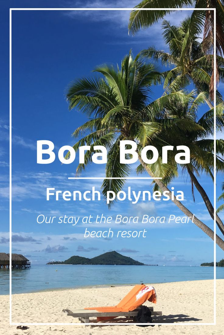 Review of Bora Bora Pearl Beach Resort & Spa. Read all about our stay during our honeymoon in Bora Bora, French Polynesia.