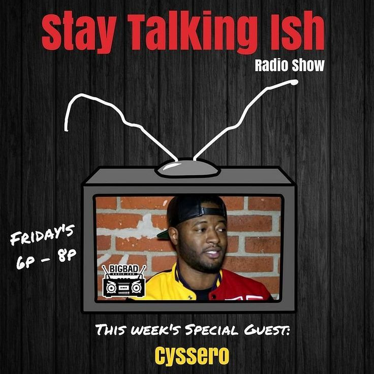 Make sure y'all tune in to the Stay Talking Ish radio show this tonight 6-8p. We'll have @cyssero_atlasbws in the building.  If you don't have the app go to google play or the App Store and download Big Bad Radio immediately.... You can always call in & contribute to our conversation at 855-924-4223  #staytalkingishradio #bigbadradio #hiphop #rap #music #beats #dope #trap #nyc #realhiphop #soundcloud #mixtape #brooklyn #newyork #philly #philadelphia #215 #nj #southjersey #phillysupportphilly…