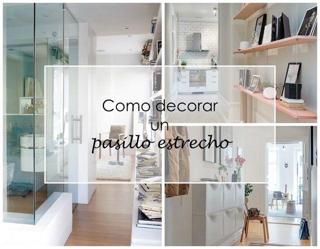 17 mejores ideas sobre decoraci n de pasillo estrecho en - Como decorar un pasillo largo y estrecho ...