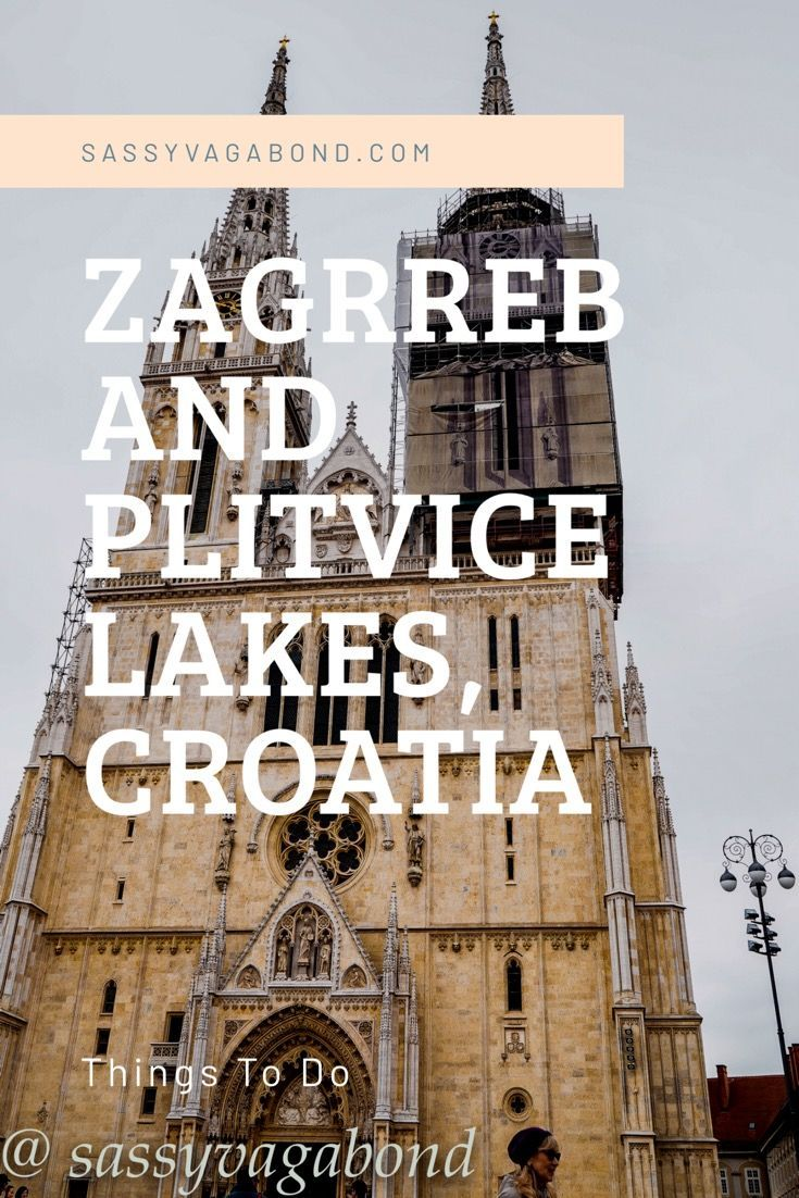 Best Instagram Spots In Zagreb Zagreb Cathedral Croatia Travel Zagreb Croatia Croatia