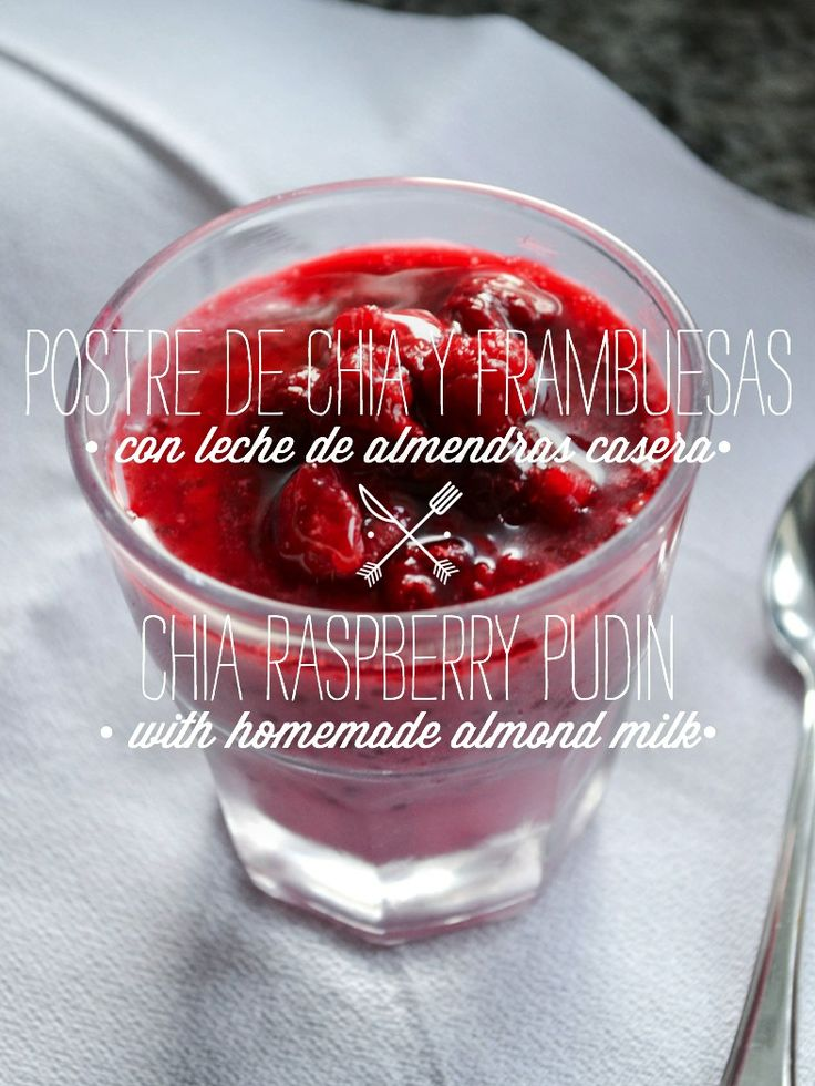 postre de chía con frambuesas y leche de almendras (blog de recetas en español vegetarianas)