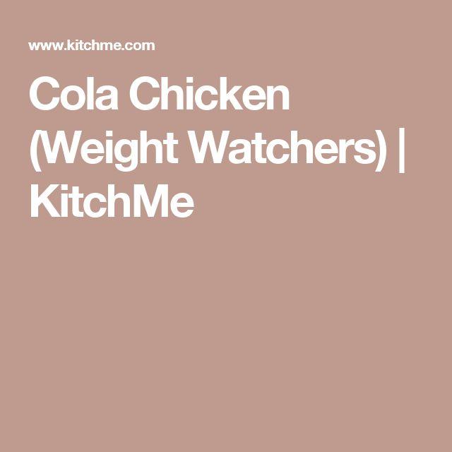 Cola Chicken (Weight Watchers) | KitchMe