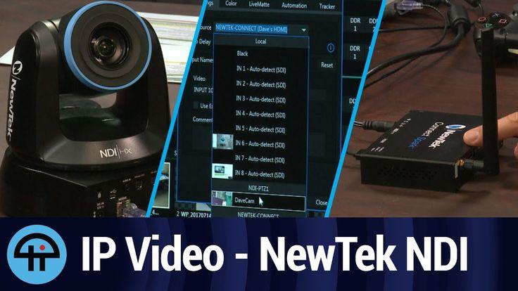 Video Over Ethernet - NewTek's NDI