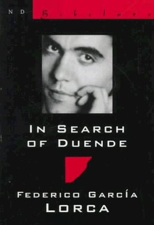 Federico Garcia Lorca In search of Duende