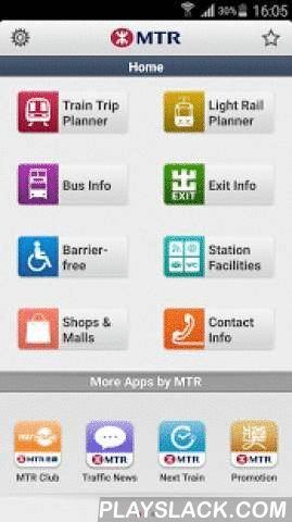 MTR Mobile  Android App - playslack.com ,  New FeaturesMTR MobileEnhanced Search function with more landmarks MTR Mobile has enhanced the search function to now cover more landmark information. You can plan your journey simply by entering the name or address of the landmark as origination or destination in the Train Trip Planner and Light Rail Planner. Now planning your journey with MTR has never been so easy! Comprehensive Journey Planning Search for your route along the MTR by simply…