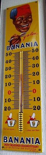 Thermomètre plaque émaillée BANANIA version censurée avec slogan y'a bon
