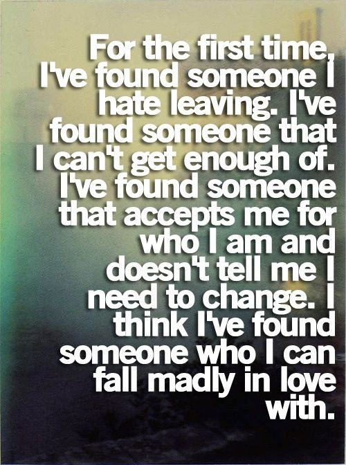 I found mine 16 years ago and I still love him as much today if not more than I did then! 3-22-98 I love you Jeremy