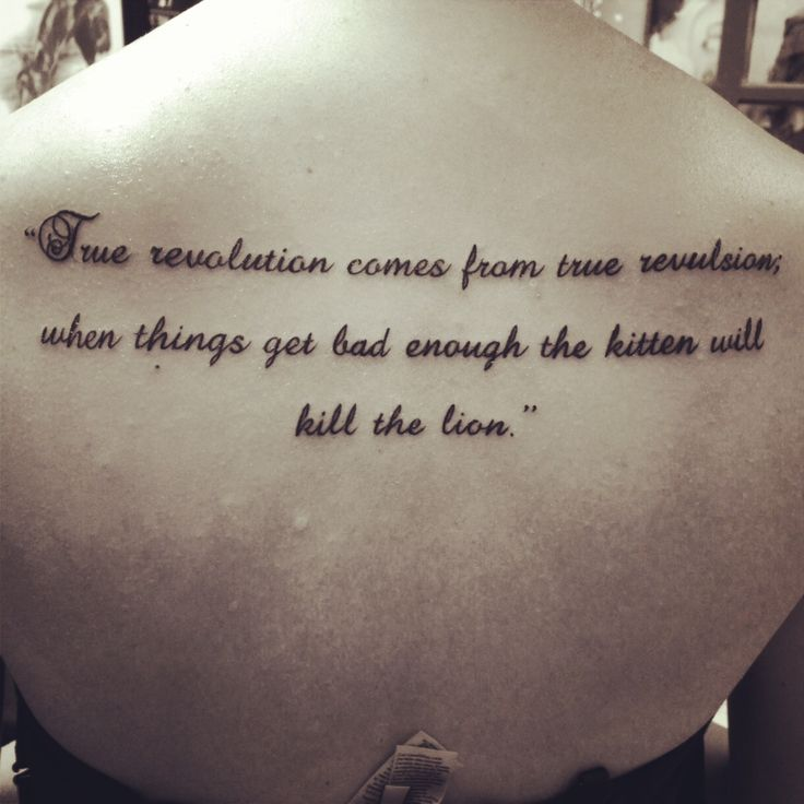 531 best tattoo lettering images on pinterest tattoo ideas tattoolit true revolution comes from true revulsion when things get bad enough the kitten will kill the lion spiritdancerdesigns Choice Image