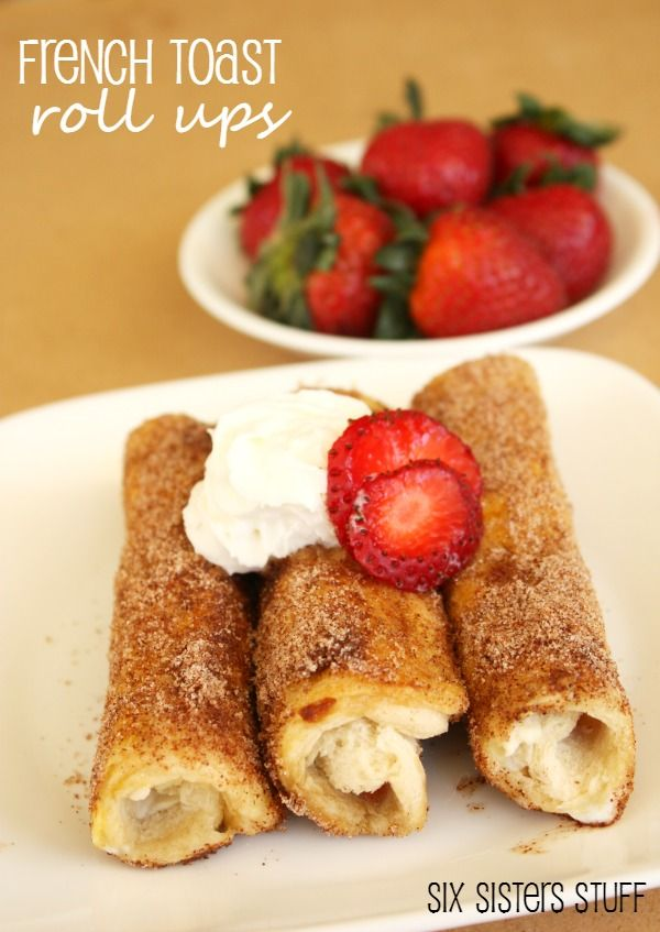French Toast Roll Ups from SixSistersStuff.com