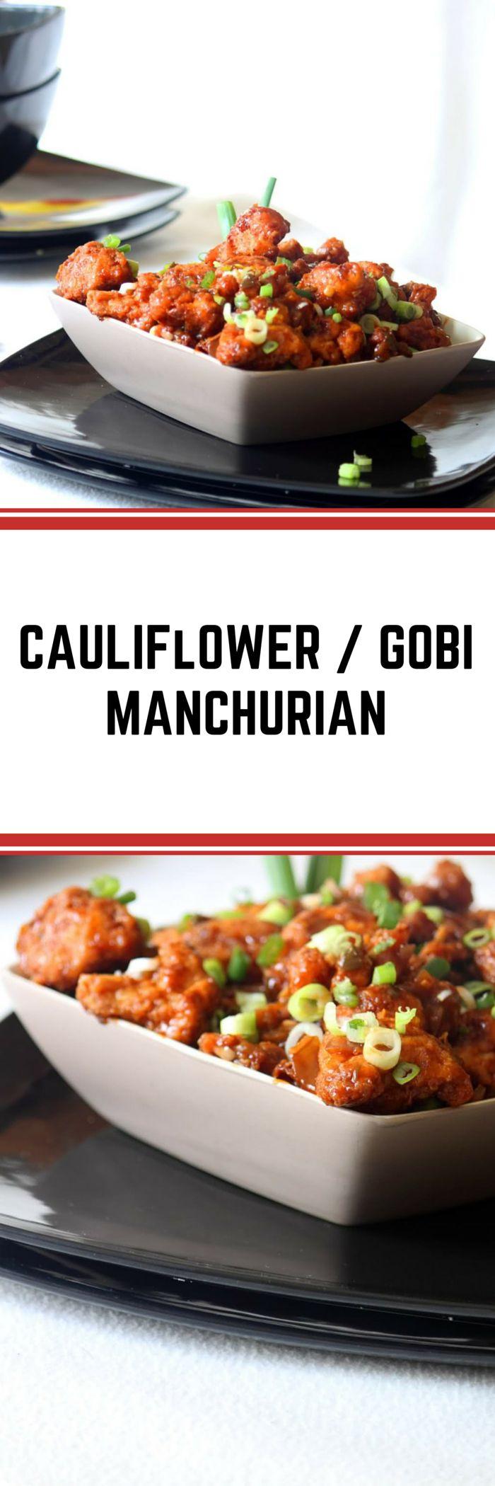 CAULIFLOWER/ GOBI MANCHURIAN - THE INDO CHINESE STARTER