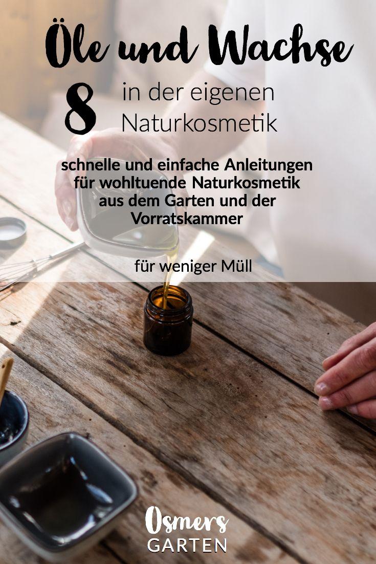 Ole Und Wachse In Meiner Naturkosmetik Naturkosmetik Kosmetik