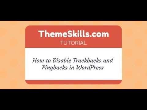 How to Disable Trackbacks and Pingbacks in WordPress - YouTube