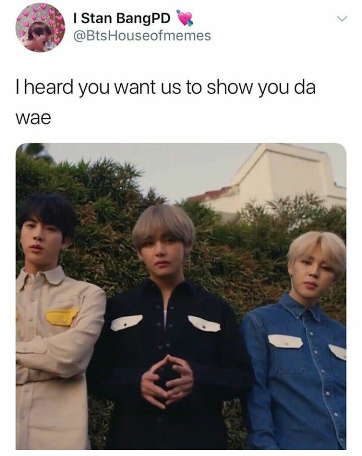 oH GOD THIS MEME HAS BROUGHT ITSELF TO BTS AND i don't really know if that's a bad thing or not
