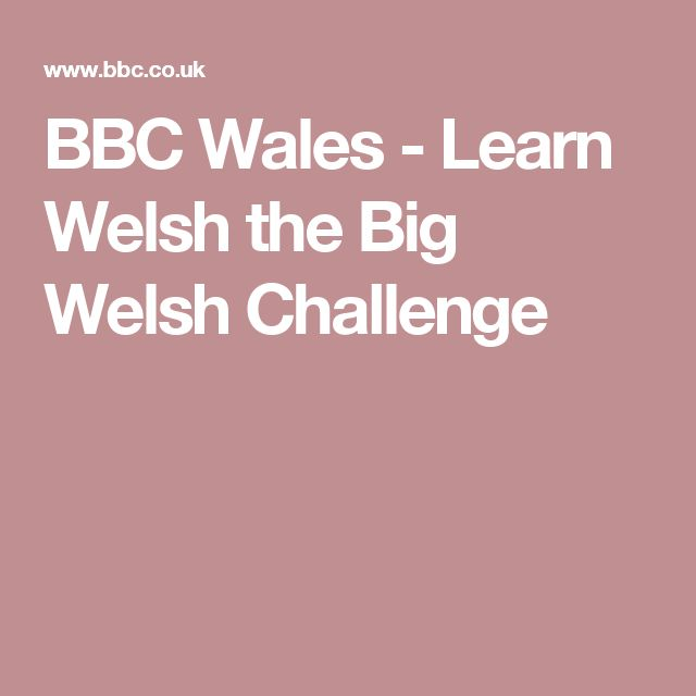 BBC Wales - Learn Welsh the Big Welsh Challenge