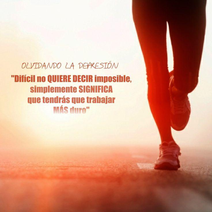 Difícil no quiere decir imposible, simplemente significa que tendrás que trabajar más duro.