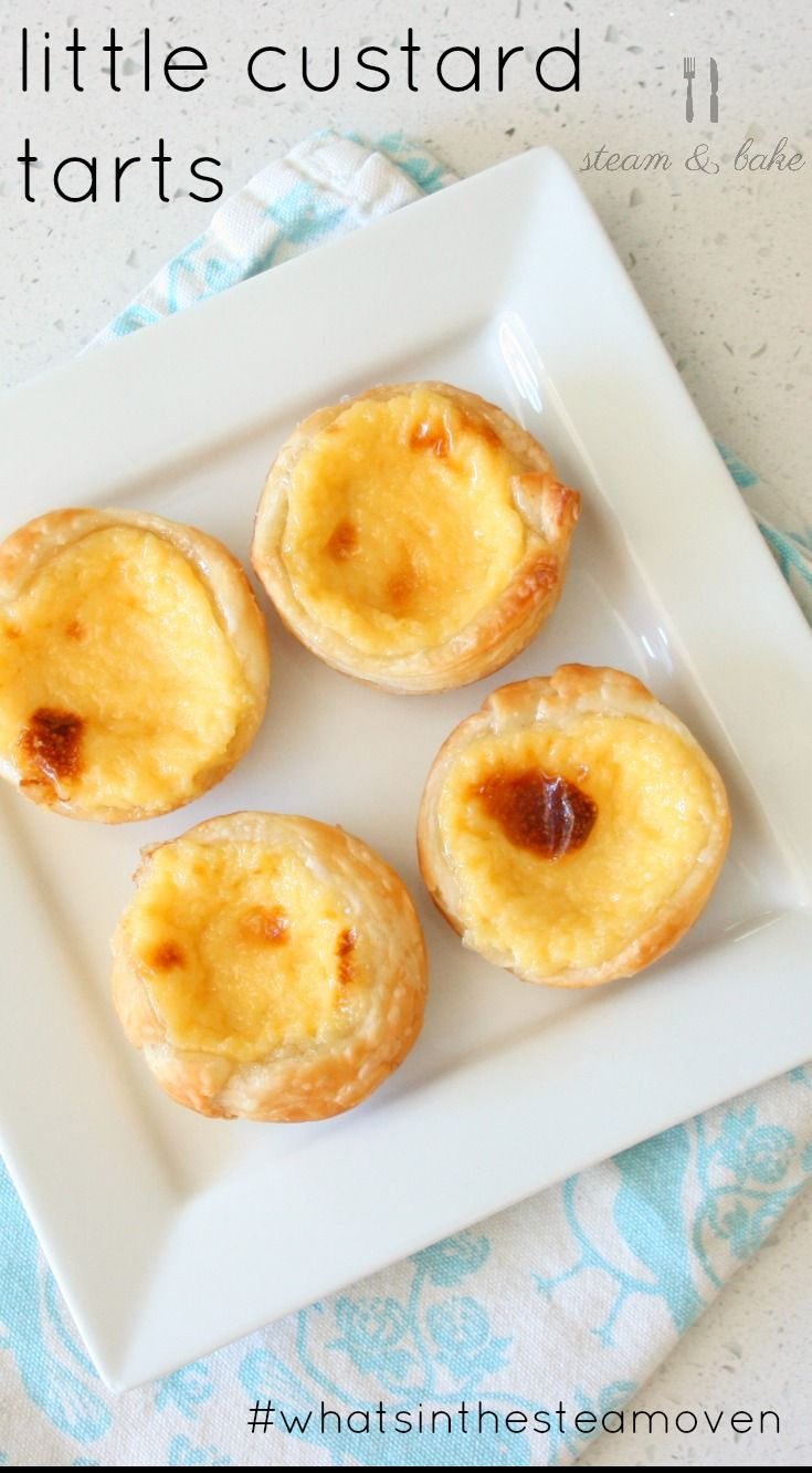 Little Portuguese style custard tarts baked in the steam oven.  This and more steam oven recipes at www.steamandbake.com