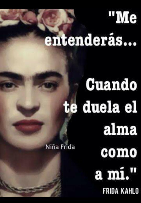 1000+ images about frases de frida kahlo on Pinterest ...