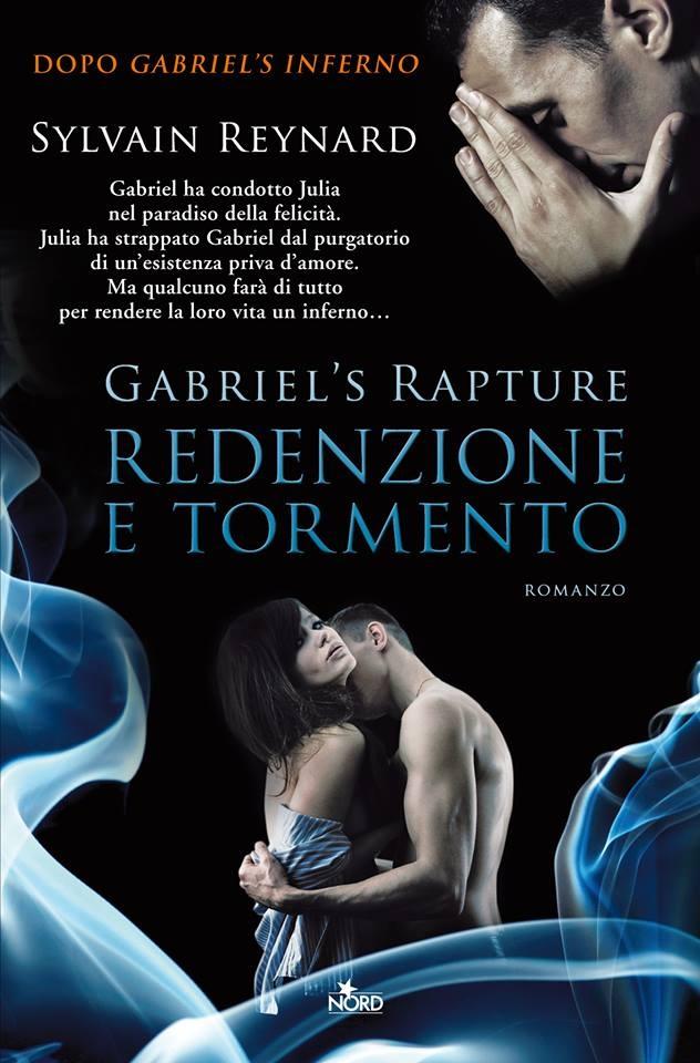 Gabriel's Rapture. Redenzione e Tormento di Sylvain Reynard - Nord - 11 luglio