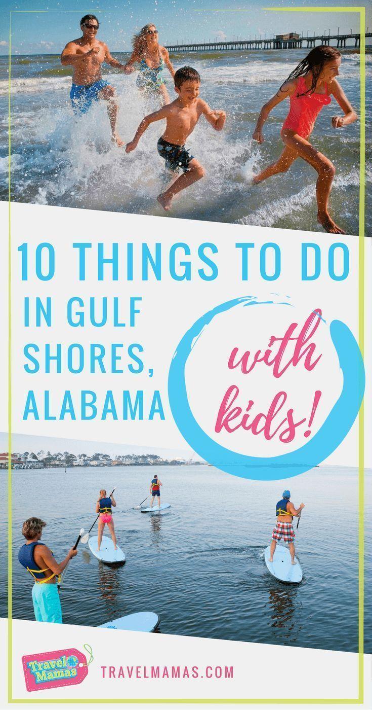 10 cosas emocionantes que hacer en Gulf Shores, Alabama con niños. Unas vacaciones al Golfo …
