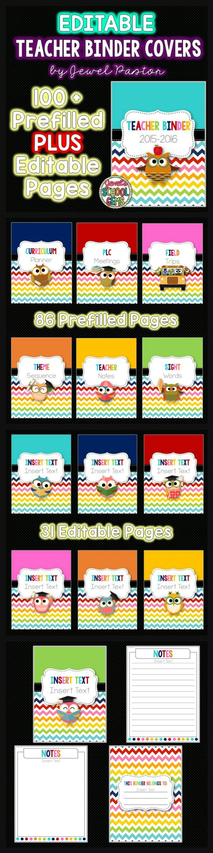 Editable Teacher Binder : Editable Teacher Binder Covers Editable Teacher Binder Covers Keep organized with this set of editable teacher binder covers! This set has 117 pages of prefilled and editable pages. These covers feature a rainbow chevron and owl theme.