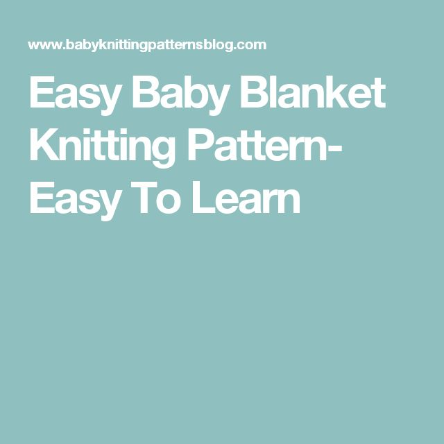 Easy Baby Blanket Knitting Pattern- Easy To Learn