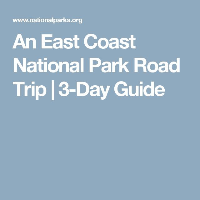 25 best road trip yeh images on pinterest destinations On 3 day vacation ideas east coast
