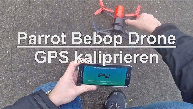 cool Parrot Bebop Drone Kalibrierung des GPS