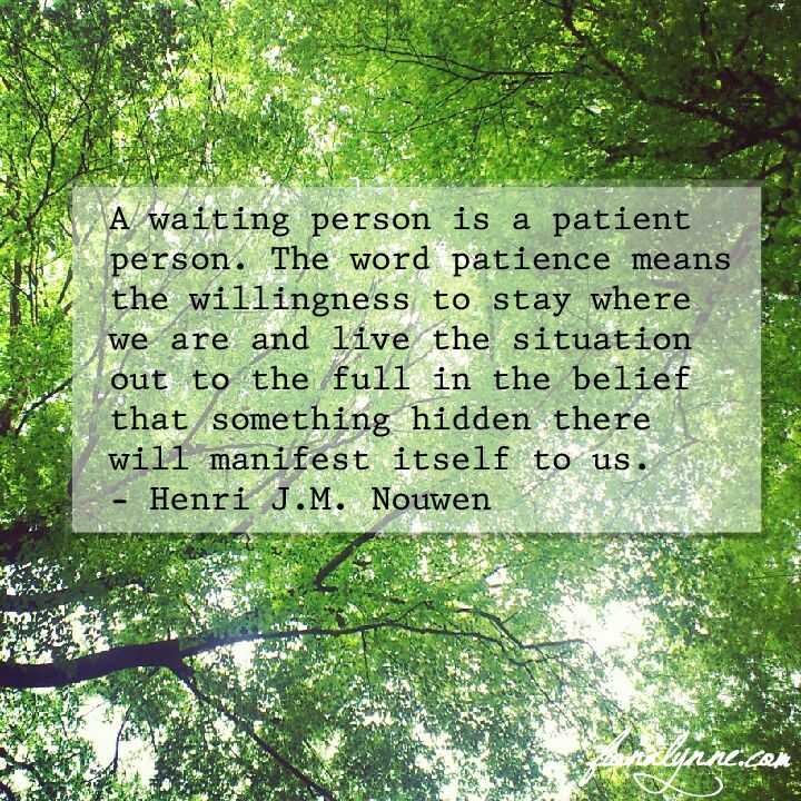 Henri Nouwen quote on patience