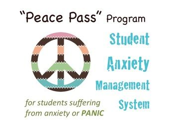 """The """"Peace Pass"""" Program is a Classroom Anxiety Management System for counselors or teachers to use with students suffering with anxiety or panic."""