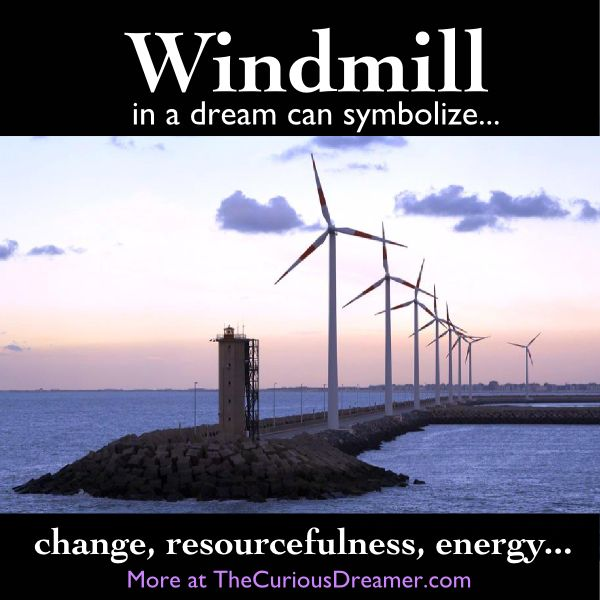 159 best dreams what the subconcious speaks images on pinterest a windmill as a dream symbol can mean more at thecuriousdreamer malvernweather Images