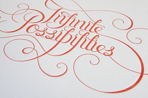 Eight Hour Day » Blog » Infinite PossibilitiesDesign Inspiration, Letterpresses Prints, Tattoo Fonts, Diy Tutorial, Calligraphy, Graphics Design, Beautiful Scripts, A Tattoo, Infinite Possible