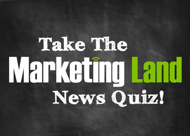 Quiz: How Much Do You Know About The Latest In Digital Marketing?
