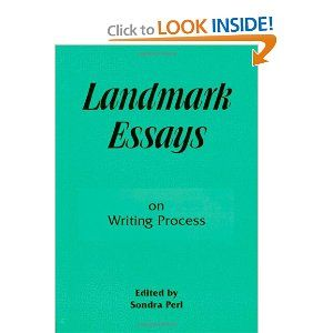 Landmark Essays on Writing Process: Volume 7 (Landmark Essays Series): Sondra Perl: 9781880393130: Amazon.com: Books