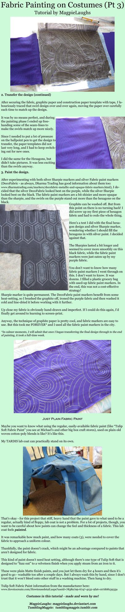 Included: Graphite Paper Design Transfer and Fabric Paint Pens (Tali from Mass Effect) - the exciting conclusion Regular Fabric Paint on Cotton-Poly Woven Fabric (TARDIS lab coat) Part 1: magpielau...