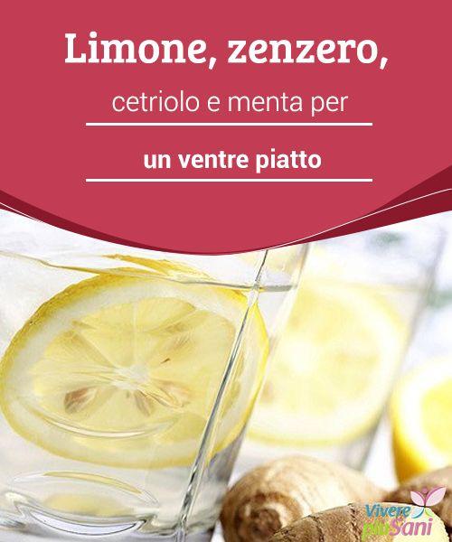 Limone, zenzero, cetriolo e menta per un ventre piatto   #Bevanda a base di zenzero, cetriolo, limone e menta per un #ventre #piatto  #Curiosità