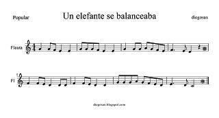 Un Elefante se Balanceaba Partitura para Flauta dulce o travesera, saxofón, trompeta, clarinete, trombón, violín, tenor o cualquier instrumento melódico. Partituras de Canciones Infantiles para la Escuela